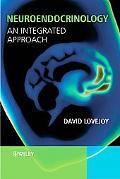 Neuroendocrinology An Integrative Approach