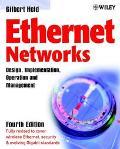 Ethernet Networks Design, Implementation, Operation and Management