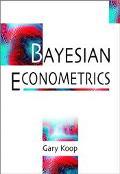 Bayesian Econometrics