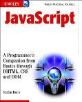 Javascript A Programmer's Companion from Basics Through Dhtml, Css and Dom