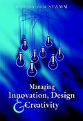 Managing Innovation, Design and Creativity