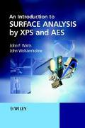 Introduction to Surface Analysis by Xps and Aes