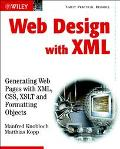 Web Design With Xml Generating Webpages With Xml, Css, Xslt and Format