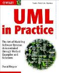 Uml in Practice The Art of Modeling Software Systems Demonstrated Through Worked Examples an...