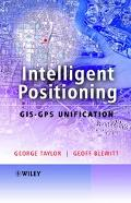 Intelligent Positioning Gis-gps Unification