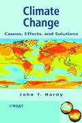Climate Change Causes, Effects, and Solutions