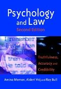 Psychology and Law Truthfulness, Accuracy and Credibility