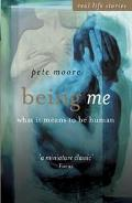 Being Me What It Means to Be Human