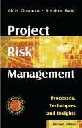 Project Risk Management Processes, Techniques, and Insights
