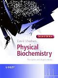 Physical Biochemistry Principles And Applications
