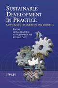 Sustainable Development in Practice Case Studies for Engineers and Scientists