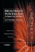 Broadband Powerline Communications Networks Network Design