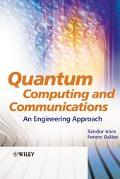 Quantum Computing And Communications An Engineering Approach