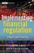 Implementing Financial Regulation Theory And Practice
