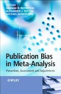 Publication Bias in Meta-analysis Prevention, Assessment And Adjustments