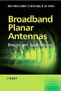 Broadband Planar Antennas Design and Applications