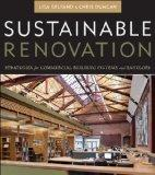 Sustainable Renovation: Transforming the Built Environment (Wiley Series in Sustainable Design)
