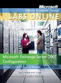 70-236: Microsoft Exchange Server 2007 Configuration with Student CD and MLO SA Set
