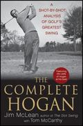King of Swing : The Real Secrets Behind Ben Hogan's Perfect Golf Swing