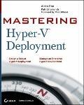Mastering Hyper-V Deployment