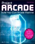 Project Arcade : Build Your Own Arcade Machine
