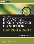 Financial Risk Manager Handbook Pts. 1 & 2 : Preparation Materials for Frm