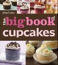 Betty Crocker the Big Book of Cupcakes