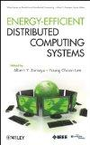 Energy Efficient Distributed Computing Systems (Wiley Series on Parallel and Distributed Com...