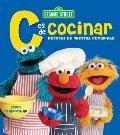 Sesame Street C es de Cocinar Recetas de Nuestra Comunidad