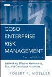 COSO Enterprise Risk Management: Establishing Effective Governance, Risk, and Compliance Pro...