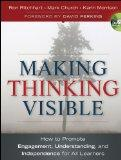 Making Thinking Visible: How to Promote Engagement, Understanding, and Independence for All ...
