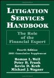 Litigation Services Handbook: The Role of the Financial Expert, 2011 Cumulative Supplement