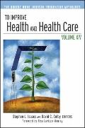 To Improve Health and Health Care Vol. XIV : The Robert Wood Johnson Foundation Anthology