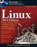 Linux Bible 2011 Edition: Boot up to Ubuntu, Fedora, KNOPPIX, Debian, openSUSE, and 13 Other...