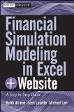 Financial Simulation Modeling in Excel, + Website: A Step-by-Step Guide (Wiley Finance)