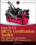 MCTS Certification Toolkit (Exam 70-515): Web Application Development with Microsoft .NET Fr...