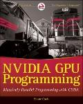 NVIDIA GPU Programming: Massively Parallel Programming with CUDA