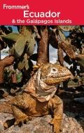 Frommer's Ecuador & the Galapagos Islands (Frommer's Complete)