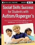Social Skills Success for Students with Autism/Asperger's : How to Teach Conversation Skills...