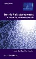 Suicide Risk Management - A manual for health Professionals 2e