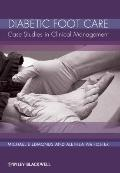 Diabetic Foot Care : Case Studies in Clinical Management