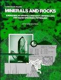 Minerals and Rocks Exercises in Crystallography, Mineralogy, and Hand Specimen Petrology