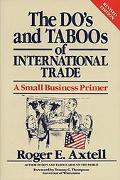 Do's and Taboos of International Trade A Small Business Primer