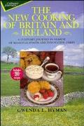 New Cooking of Britain and Ireland: A Culinary Journey in Search of Regional Foods and Innov...