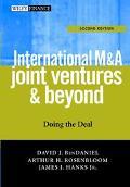International M & A, Joint Ventures & Beyond Doing the Deal