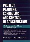 Project Planning, Scheduling, and Control in Construction An Encyclopedia of Terms and Appli...