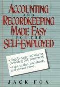 Accounting and Recordkeeping for the Self-Employed
