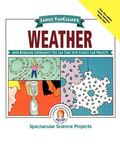 Janice Vancleave's Weather Mind-Boggling Experiments You Can Turn into Science Fair Projects