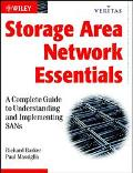 Storage Area Network Essentials A Complete Guide to Understanding and Implementing Sans