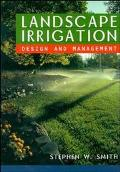 Landscape Irrigation Design and Management